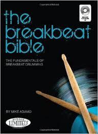 The Breakbeat Bible by Mike Adamo