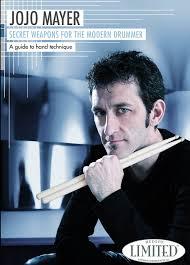 Secrets Weapons for the Modern Drummer by Jojo Mayer
