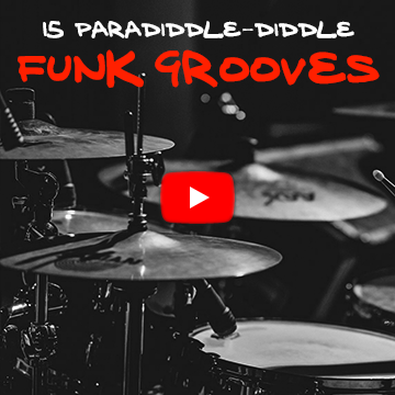 15 Paradiddle-diddle Funk Grooves