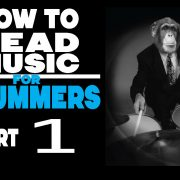 How To Read Music For Drummers Part 1