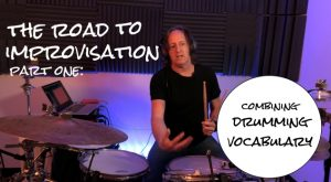 the road to drumming improvisation combining drumming vocabulary
